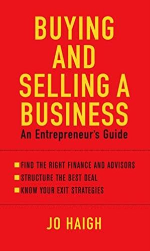 9780749928391: Buying and Selling a Business: An Entrepreneur's Guide
