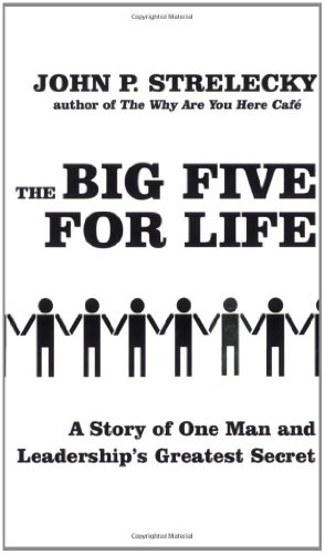 9780749928414: The Big Five For Life: A story of one man and leadership's greatest secret