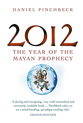 9780749928537: 2012: The year of the Mayan prophecy