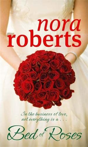 A Bed of Roses (Bride Quartet): NORA ROBERTS