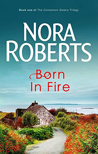 9780749928896: Born In Fire (Book One Of The Born In Trilogy)