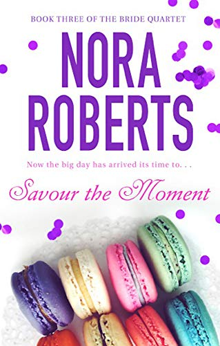 9780749929039: Savour The Moment (Bride Quartet 3)
