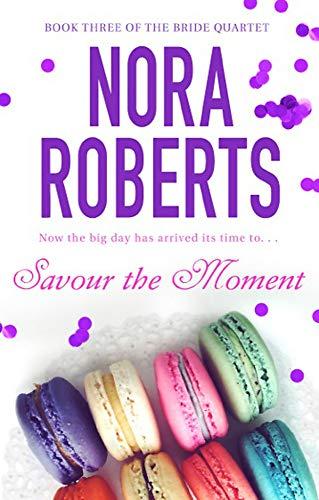 9780749929039: Savour the Moment (Bride Quartet)