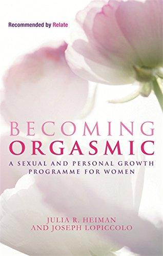 Becoming Orgasmic: Julia R. Heiman