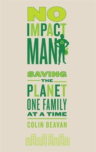 9780749929206: No Impact Man