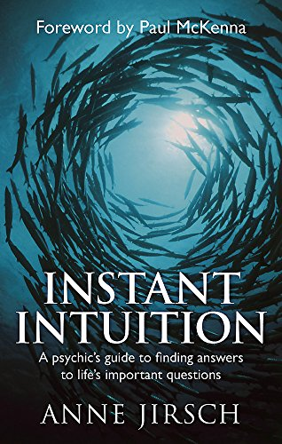 9780749929213: Instant Intuition: A psychic's guide to finding answers to life's important questions