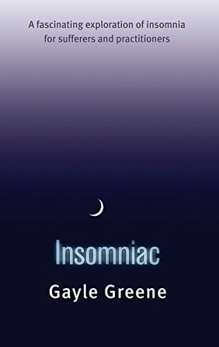 9780749929329: Insomniac: A fascinating exploration of insomnia for sufferers and practitioners