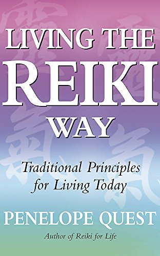 9780749929336: Living The Reiki Way: Traditional principles for living today