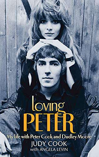 9780749929473: Loving Peter: My life with Peter Cook and Dudley Moore