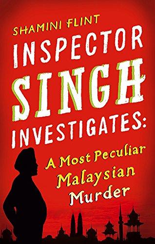 9780749929756: Inspector Singh Investigates: a Most Peculiar Malaysian Murder (Inspector Singh Investigates Series)