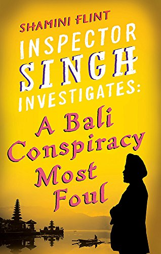 9780749929763: Inspector Singh Investigates: A Bali Conspiracy Most Foul