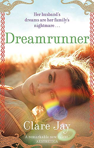 9780749929794: Dreamrunner. Clare Jay
