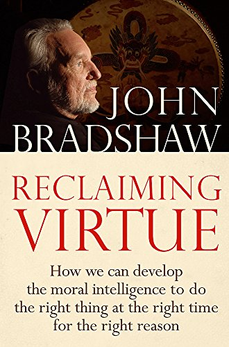 9780749929916: Reclaiming Virtue