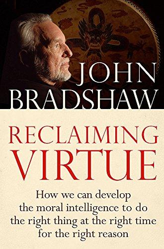 9780749929916: Reclaiming Virtue