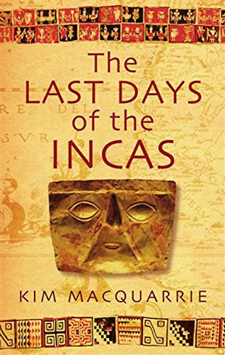 9780749929930: The Last Days of the Incas