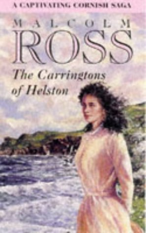 The Carringtons of Helston: Ross, Malcolm