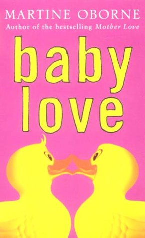 Baby Love: Oborne, Martine