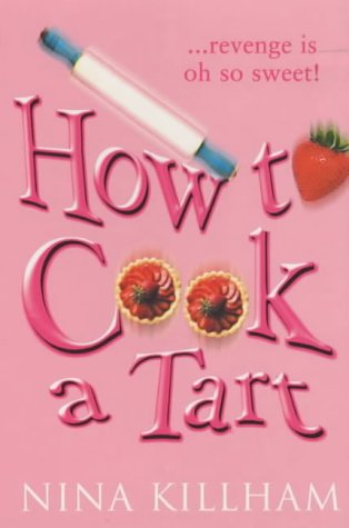9780749933074: How to Cook a Tart