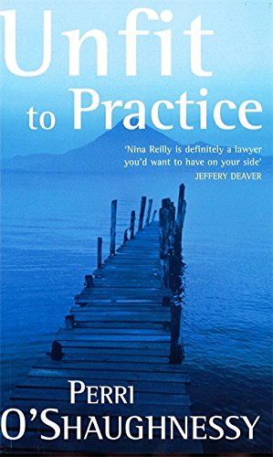 9780749933777: Unfit To Practice: Number 8 in series (Nina Reilly)