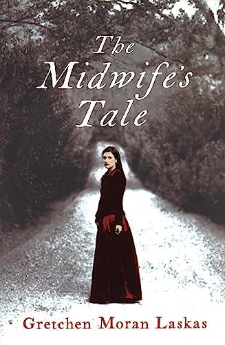 The Midwife's Tale: Gretchen Moran Laskas