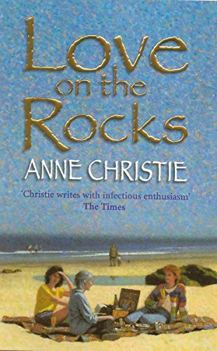 Love on the Rocks: Christie, Anne