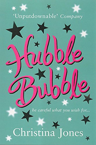 Hubble Bubble (Be Careful What You Wish: Christina Jones