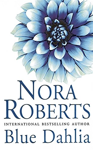 9780749935337: Blue Dahlia: Number 1 in series (In the Garden Trilogy)