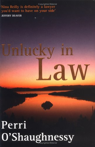 9780749935382: Unlucky In Law: Number 10 in series (Nina Reilly)
