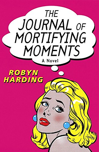 9780749935641: The Journal of Mortifying Moments