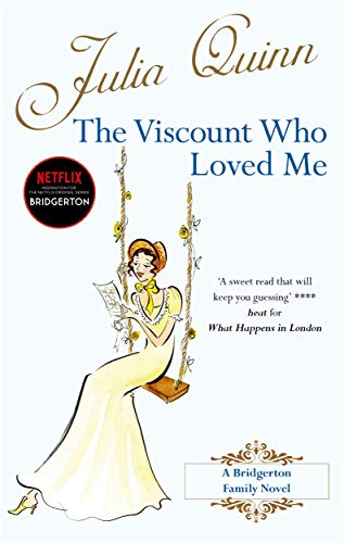 9780749936587: The Viscount Who Loved Me: Number 2 in series (Bridgerton Family)