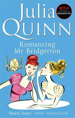 9780749936600: Romancing Mr. Bridgerton (Bridgerton 4)