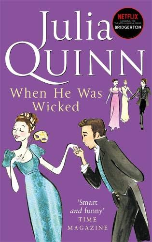 9780749936624: When He Was Wicked: Number 6 in series (Bridgerton Family)