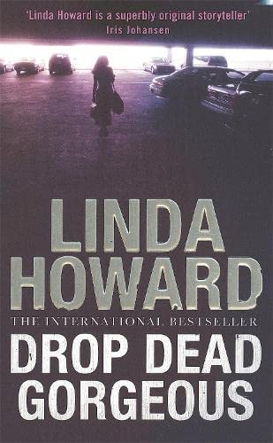 9780749937317: Drop Dead Gorgeous