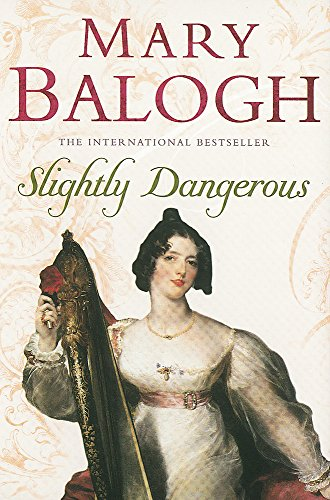9780749937720: Slightly Dangerous: Number 8 in series (Bedwyn Series)