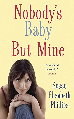 9780749937775: Nobody's Baby But Mine: Number 3 in series (Chicago Stars Series)