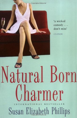 Natural Born Charmer (0749938048) by Susan Elizabeth Phillips