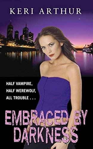 9780749938178: Embraced by Darkness