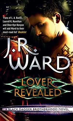 9780749938222: Lover Revealed: Number 4 in series (Black Dagger Brotherhood)