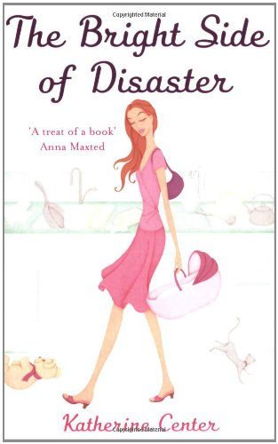 9780749938260: The Bright Side of Disaster