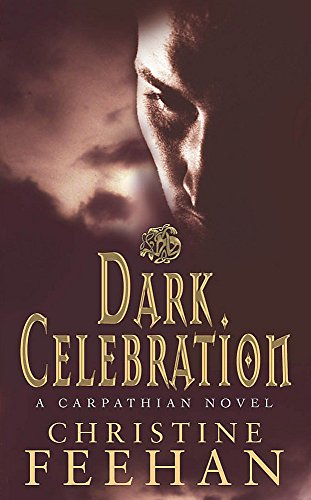 9780749938468: Dark Celebration: Number 17 in series ('Dark' Carpathian)