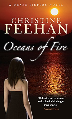 9780749939045: Oceans Of Fire: Number 3 in series (Drake Sisters)