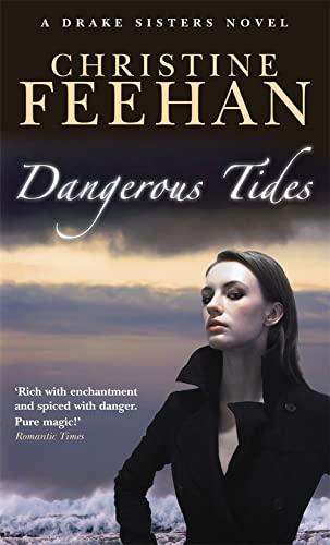 9780749939052: Dangerous Tides: Number 4 in series (Drake Sisters)