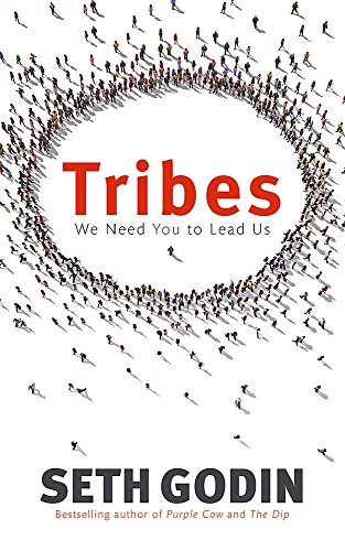 9780749939755: Tribes: We need you to lead us