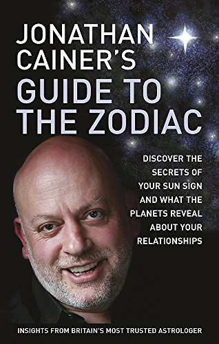 Jonathan Cainers Guide to the Zodiac: Jonathan Cainer