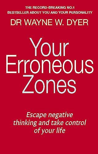 9780749939854: Your Erroneous Zones