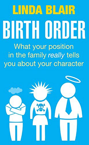 9780749940096: Birth Order: What your position in the family really tells you about your character