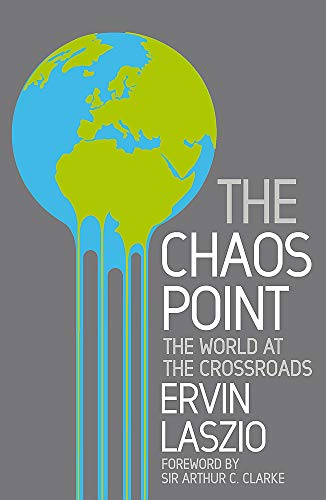 9780749940256: Chaos Point: The World at the Crossroads