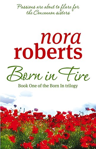 9780749940577: Born in Fire (Concannon Sisters Trilogy)