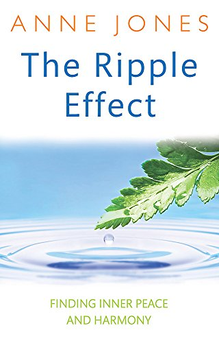 9780749941000: The Ripple Effect: Finding Inner Peace and Harmony