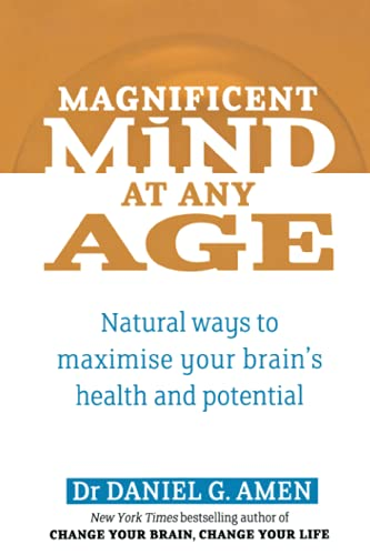 9780749941079: Magnificent Mind At Any Age: Natural Ways to Maximise Your Brain's Health and Potential